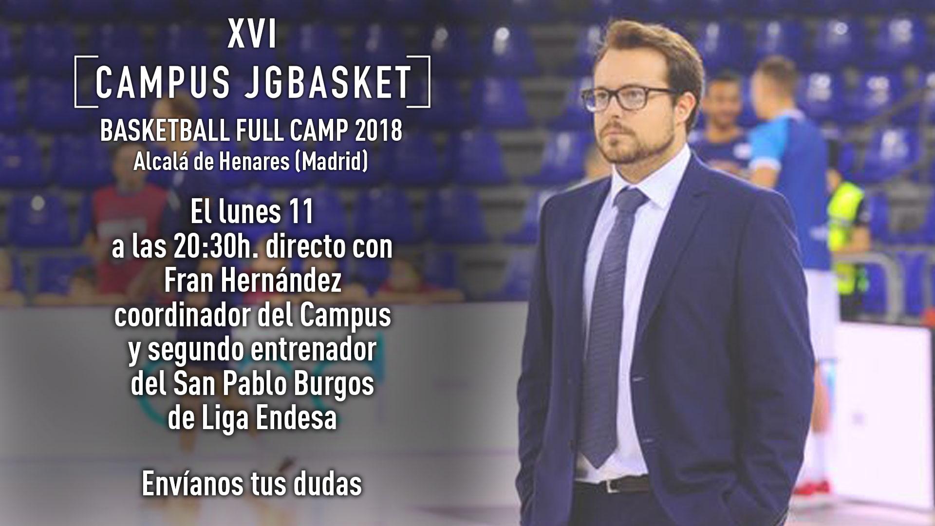 Lunes 11 Junio. 20:30h Directo con Fran Hernández, coordinador Campus JGBasket