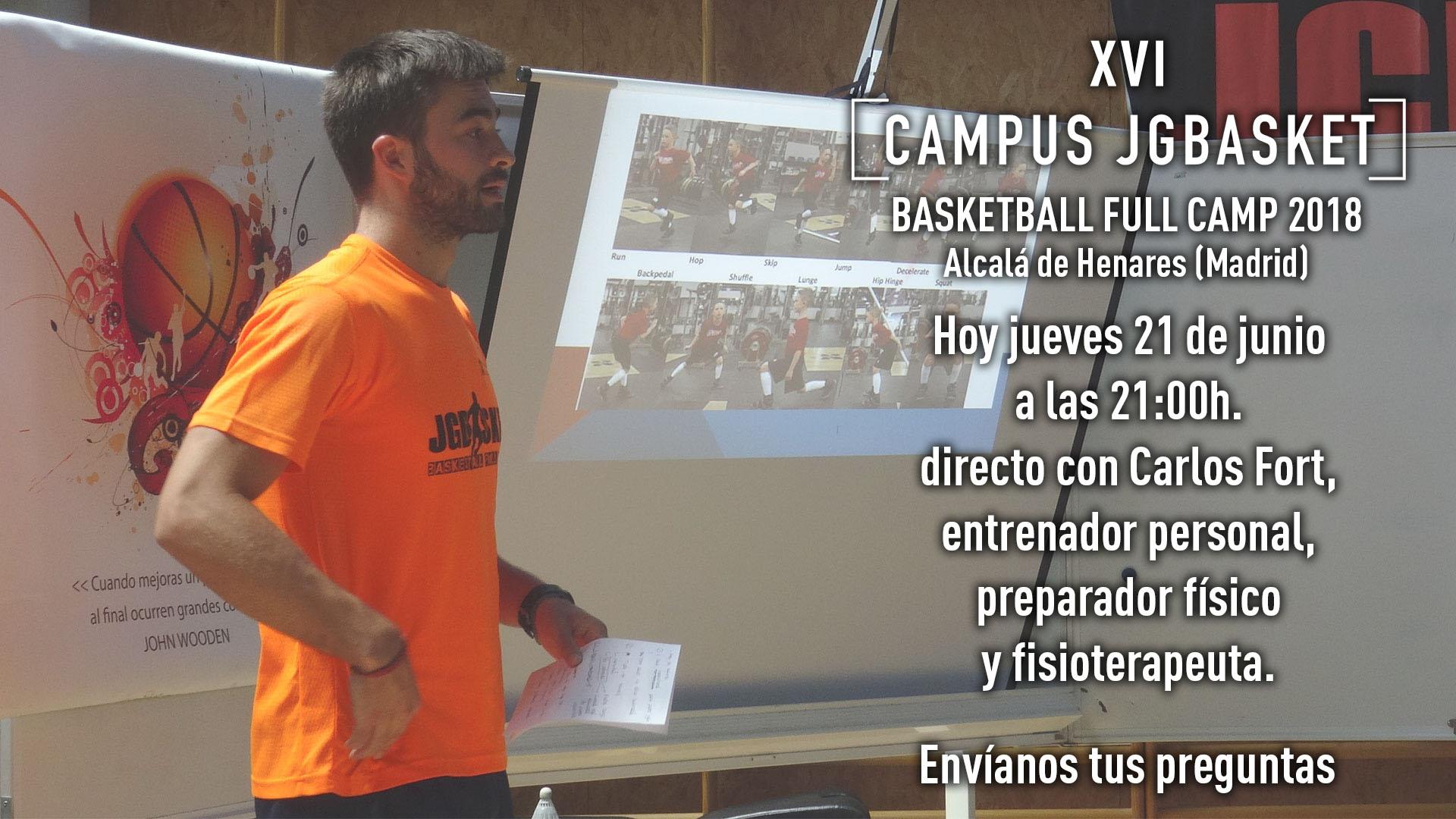 Directo con Carlos Fort. Preparador físico. Campus Baloncesto JGBasket